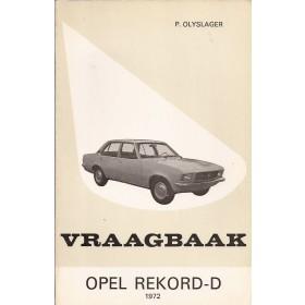 Opel Rekord D Vraagbaak P. Olyslager  Benzine Kluwer 72 ongebruikt   Nederlands