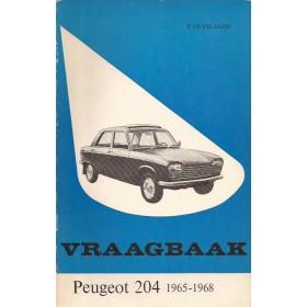 Peugeot 204 Vraagbaak P. Olyslager  Benzine Kluwer 65-68 met gebruikssporen   Nederlands
