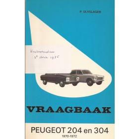 Peugeot 204/304 Vraagbaak P. Olyslager  Benzine Kluwer 70-72 ongebruikt   Nederlands