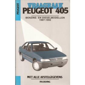 Peugeot 405 Vraagbaak P. Olyslager  Benzine/Diesel Kluwer 87-92 met gebruikssporen   Nederlands