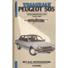 Peugeot 505 Vraagbaak P. Olving  Benzine Kluwer 79-87 met gebruikssporen harde kaft, ex-bibliotheek  Nederlands