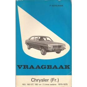Chrysler 160 (GT)/180/1609/1610 Vraagbaak P. Olyslager  Benzine Kluwer 70-75 met gebruikssporen   Nederlands