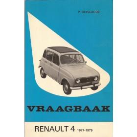 Renault 4 Vraagbaak P. Olyslager  Benzine Kluwer 77-79 ongebruikt   Nederlands