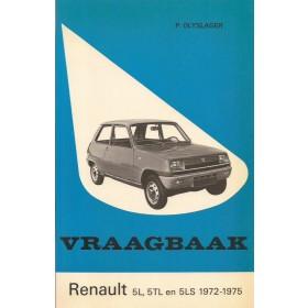 Renault 5 Vraagbaak P. Olyslager  Benzine Kluwer 72-75 met gebruikssporen   Nederlands