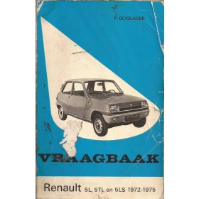 Renault 5 Vraagbaak P. Olyslager  Benzine Kluwer 72-75 met gebruikssporen lelijke kaft, vette vingers  Nederlands
