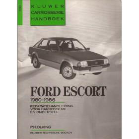 Ford Escort Kluwer carrosserie boek P. Olving Mk3 Benzine/Diesel Kluwer 80-86 met gebruikssporen   Nederlands