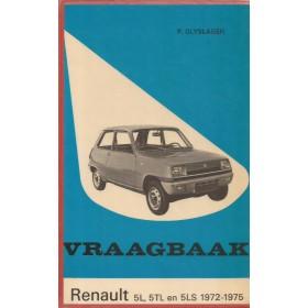 Renault 5 Vraagbaak P. Olyslager  Benzine Kluwer 72-75 met gebruikssporen harde kaft, ex-bibliotheek  Nederlands