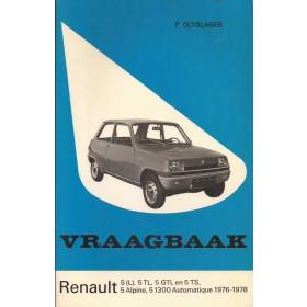 Renault 5 Vraagbaak P. Olyslager  Benzine Kluwer 76-78 ongebruikt   Nederlands