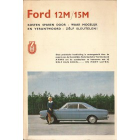 Ford Taunus Kosten sparen door zelf sleutelen P. Bos 12M/15M Benzine ANWB 68 met gebruikssporen   Nederlands