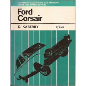 Ford Corsair Pearson's Illustrated Car Servicing D. Kaberry  Benzine Pearson 65 met gebruikssporen   Engels