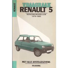 Renault 5 Vraagbaak P. Olyslager  Benzine Kluwer 79-83 met gebruikssporen   Nederlands