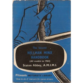 Hillman Minx/Hunter Pitman's Handbook S. Abbey   Pitman Publishing 48-64 met gebruikssporen   Engels