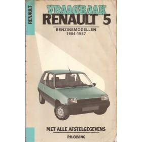 Renault 5 Vraagbaak P. Olyslager  Benzine Kluwer 84-87 met gebruikssporen vette vingers  Nederlands