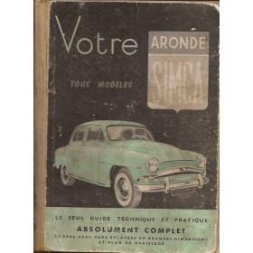Simca Aronde Votre..  9 Benzine E.P.A. 57 met gebruikssporen achterkaft los  Frans