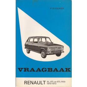 Renault 6 Vraagbaak P. Olyslager  Benzine Kluwer 70-72 met gebruikssporen aantekeningen op eerste pagina  Nederlands
