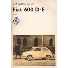 Fiat 600 Zelf sleutelen aan P. Bos  Benzine ANWB 63-69 met gebruikssporen   Nederlands