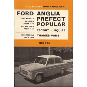 Ford Anglia/Prefect/Popular Motor Manual P. Olyslager  Benzine Nelson 53-63 ongebruikt   Engels