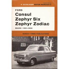 Ford Consul/Zephyr/Zodiac Motor Manual P. Olyslager Mk1 Benzine Nelson 51-56 ongebruikt   Engels