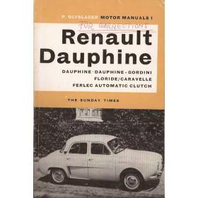 Renault Dauphine/Gordini/Floride/Caravelle Motor Manual P. Olyslager  Benzine Nelson 61 ongebruikt met notities  Engels