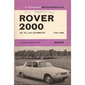 Rover 2000 Motor Manual P. Olyslager SC/TC/Automatic Benzine Nelson 63-67 met gebruikssporen met notities  Engels