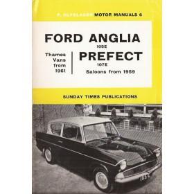 Ford Anglia/Prefect/Vans Motor Manual P. Olyslager 105E/123E/307E/309E Benzine Nelson 59-63 ongebruikt   Engels