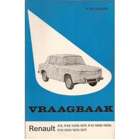 Renault 8/10 Vraagbaak P. Olyslager  Benzine Kluwer 68-71 ongebruikt dik exemplaar  Nederlands
