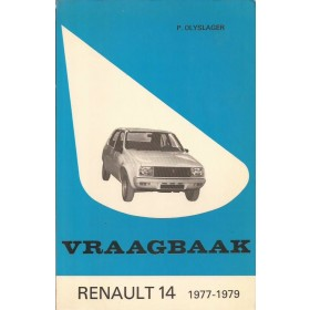 Renault 14 Vraagbaak P. Olyslager  Benzine Kluwer 77-79 ongebruikt   Nederlands