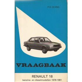 Renault 18 Vraagbaak P. Olving  Benzine/Diesel Kluwer 78-81 ongebruikt   Nederlands