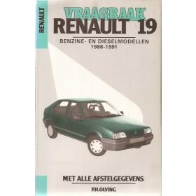 Renault 19 Vraagbaak P. Olving  Benzine/Diesel Kluwer 88-91 met gebruikssporen   Nederlands