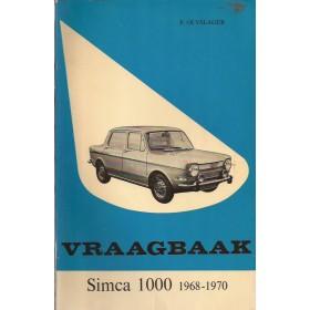Simca 1000 Vraagbaak P. Olyslager  Benzine Kluwer 68-70 ongebruikt   Nederlands