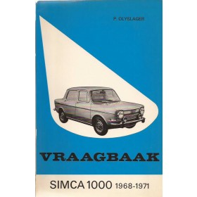 Simca 1000 Vraagbaak P. Olyslager  Benzine Kluwer 68-71 met gebruikssporen   Nederlands