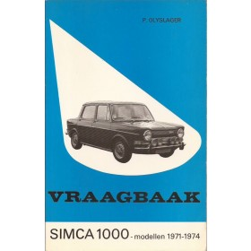 Simca 1000 Vraagbaak P. Olyslager  Benzine Kluwer 71-74 met gebruikssporen   Nederlands