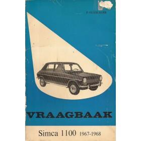 Simca 1100 Vraagbaak P. Olyslager  Benzine Kluwer 67-68 met gebruikssporen   Nederlands