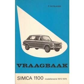 Simca 1100 Vraagbaak P. Olyslager  Benzine Kluwer 72-76 met gebruikssporen   Nederlands