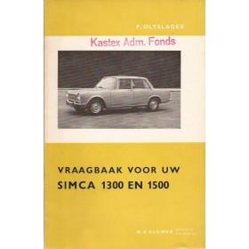 Simca 1300/1500 Vraagbaak P. Olyslager  Benzine Kluwer 63-64 ongebruikt   Nederlands