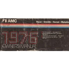 AMC Pacer/Gremlin/Hornet/Matador Instructieboekje   Benzine Fabrikant 76 met gebruikssporen kaft licht beschadigd  Engels