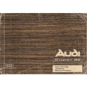 Audi Super 90 Instructieboekje   Benzine Fabrikant 67 met gebruikssporen   Nederlands/Frans/Italiaans