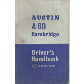 Austin A60 Cambridge Instructieboekje   Benzine Fabrikant 67 met gebruikssporen hoekje van kaft af  Engels