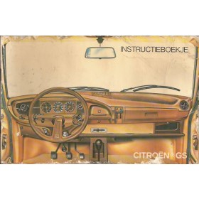 Citroen GS Instructieboekje   Benzine Fabrikant 78 met gebruikssporen folie kaft laat los, vouw in achterkaft  Nederlands