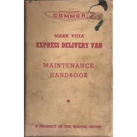 Commer Express Delivery Van Instructieboekje   Benzine Fabrikant 60 met gebruikssporen lichte vochtschade  Engels