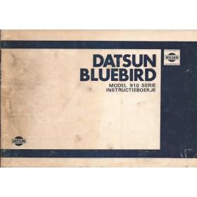 Datsun Bluebird Instructieboekje  model 910 Benzine Fabrikant 80 met gebruikssporen   Nederlands