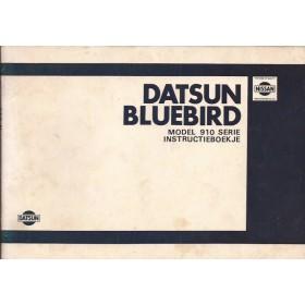 Datsun Bluebird Instructieboekje  model 910 Benzine Fabrikant 82 met gebruikssporen   Nederlands