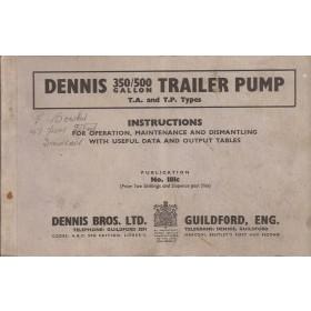 Dennis Trailer Pump Instructieboekje   - Fabrikant 50 met gebruikssporen   Engels