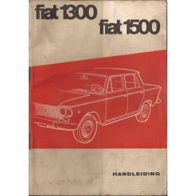 Fiat 1300/1500 Instructieboekje   Benzine Fabrikant 64 met gebruikssporen   Nederlands