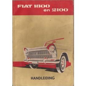 Fiat 1800/2100 Instructieboekje   Benzine Fabrikant 60 met gebruikssporen   Nederlands