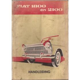 Fiat 1800/2100 Instructieboekje   Benzine Fabrikant 60 met gebruikssporen lichte vochtschade  Nederlands