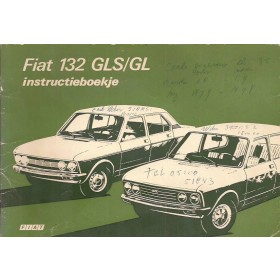 Fiat 132 GLS/GL Instructieboekje   Benzine Fabrikant 74 met gebruikssporen notities op kaft  Nederlands