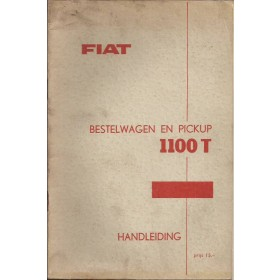 Fiat 1100T Instructieboekje  217C Benzine Fabrikant 62 met gebruikssporen   Nederlands