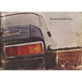 Ford Escort Instructieboekje  Mk1 Benzine Fabrikant 67 met gebruikssporen   Nederlands
