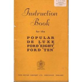 Ford Popular/DE Luxe/Eight/Ten Instructieboekje   Benzine Fabrikant 53 met gebruikssporen   Engels